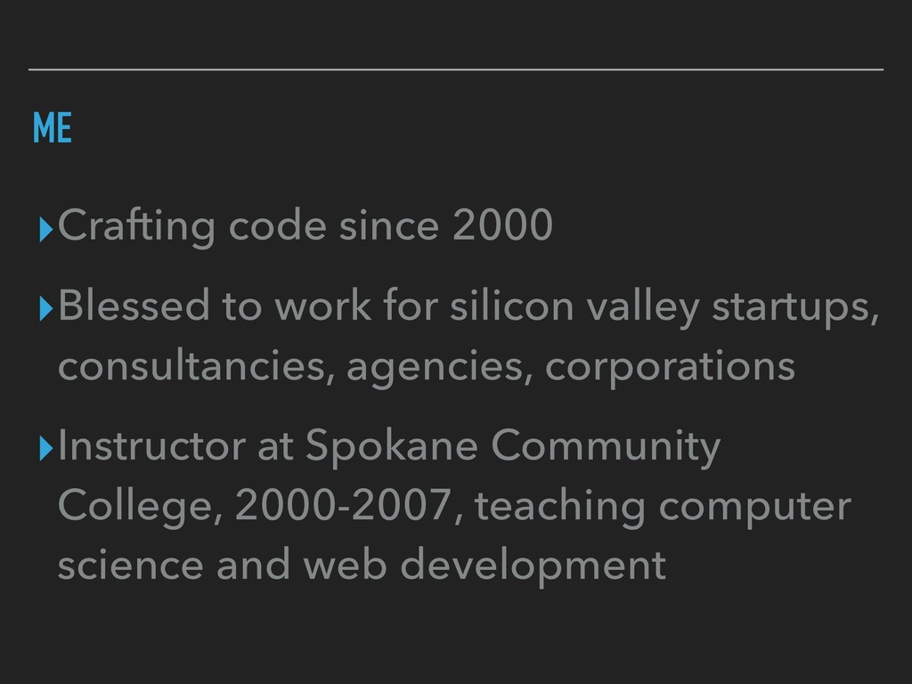 ME ▸Crafting code since 2000 ▸Blessed to work f...
