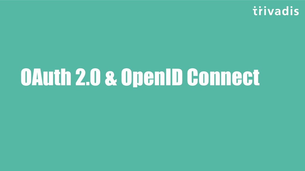 OAuth 2.0 & OpenID Connect