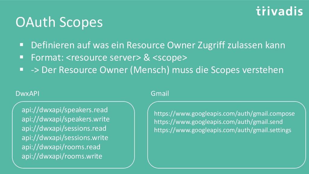 OAuth Scopes ▪ Definieren auf was ein Resource ...