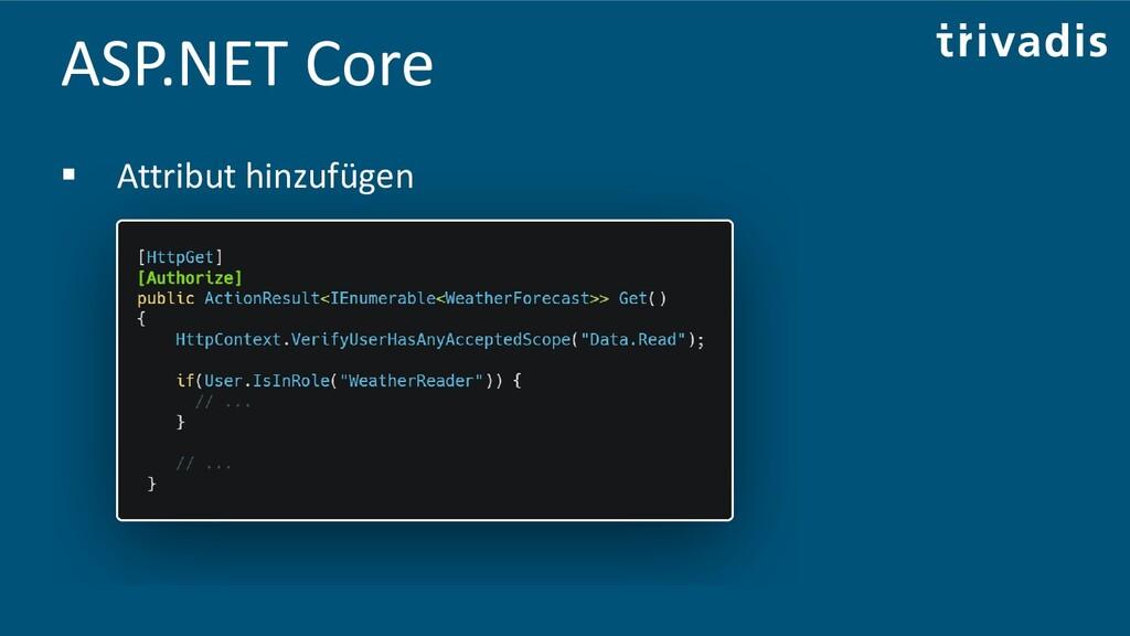 ASP.NET Core ▪ Attribut hinzufügen