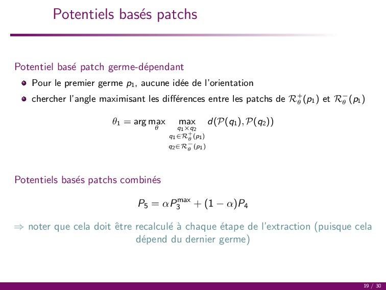 Potentiels bas´ es patchs Potentiel bas´ e patc...