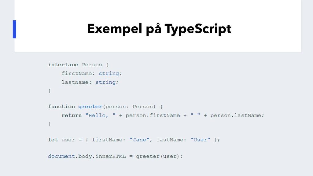 Exempel på TypeScript