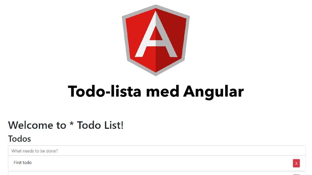 Todo-lista med Angular