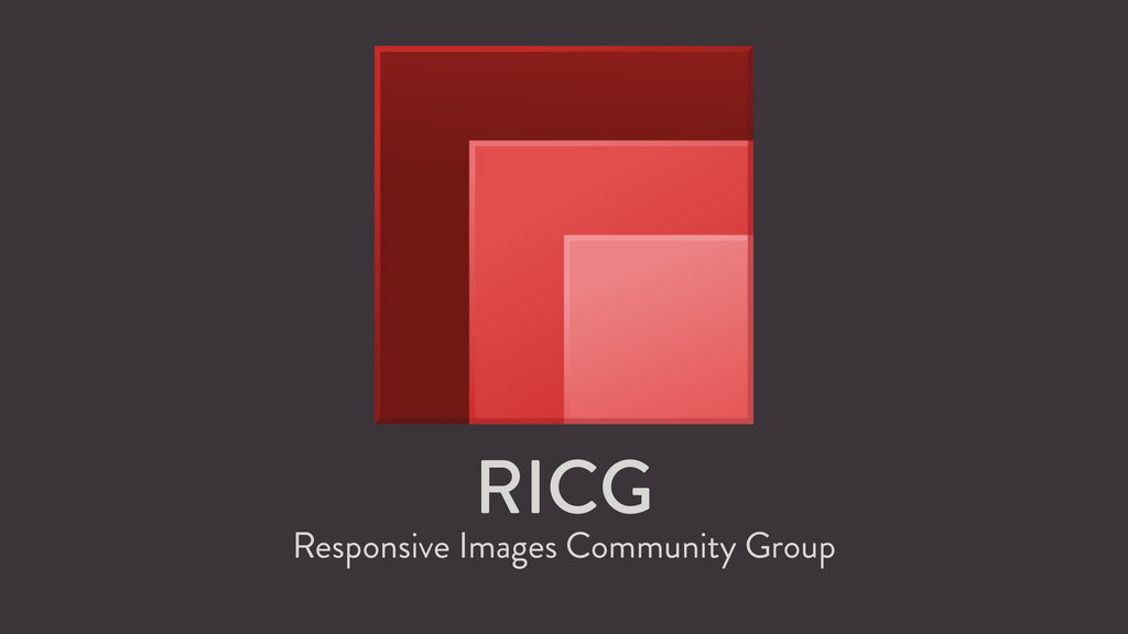 RICG Responsive Images Community Group