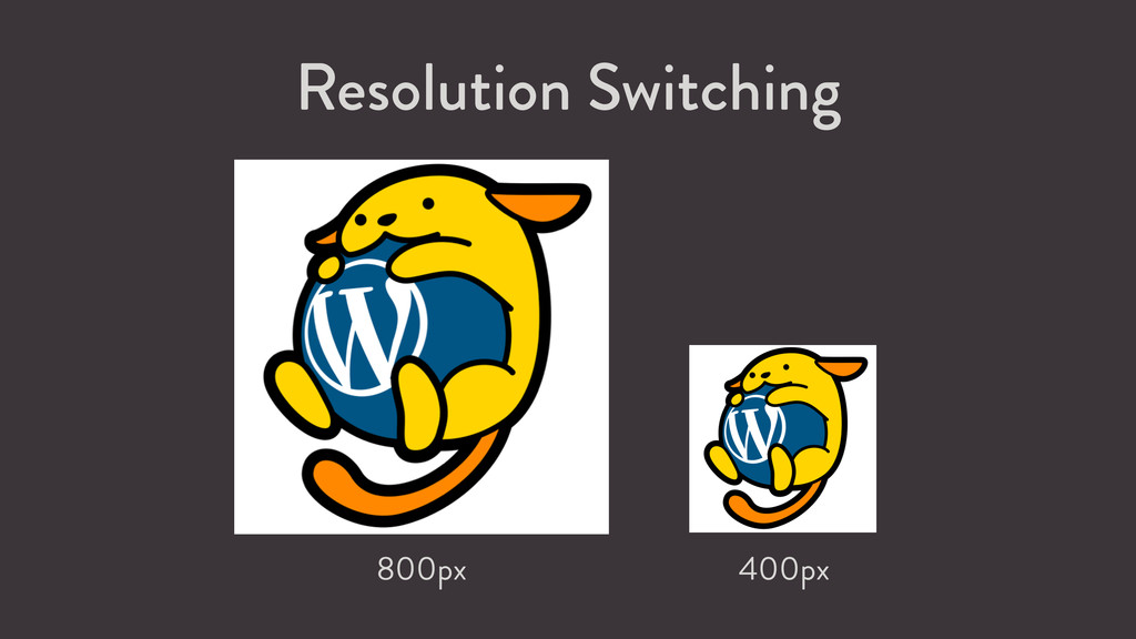 800px 400px Resolution Switching