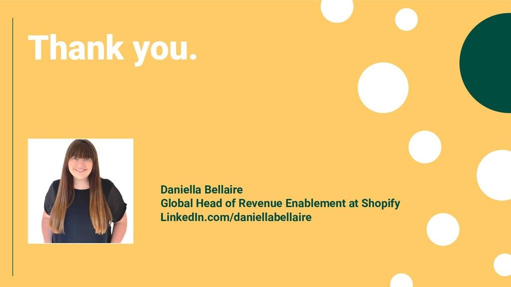 Daniella Bellaire Global Head of Revenue Enable...