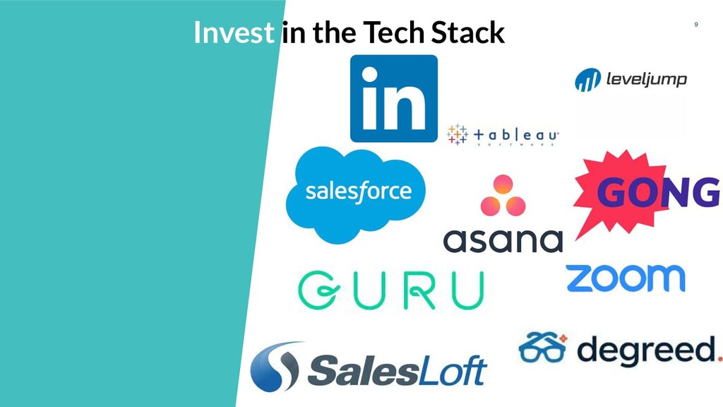 9 Invest in the Tech Stack