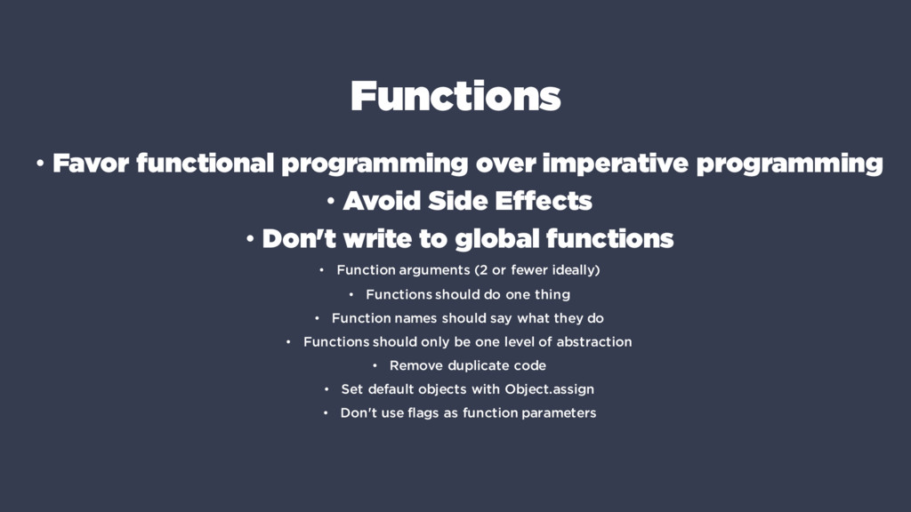 Functions • Favor functional programming over i...