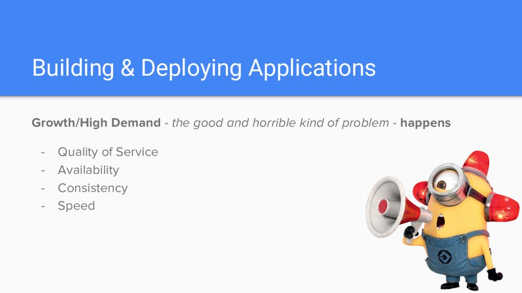 Building & Deploying Applications Growth/High D...