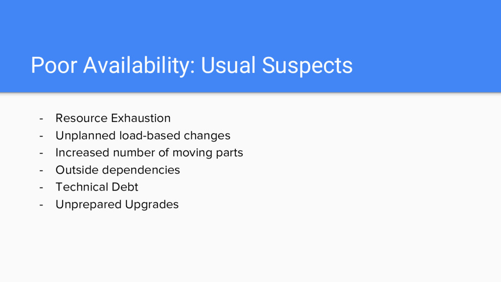Poor Availability: Usual Suspects - Resource Ex...