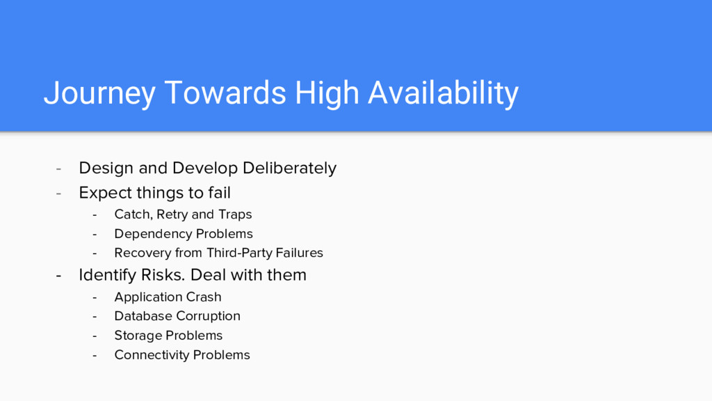 Journey Towards High Availability - Design and ...