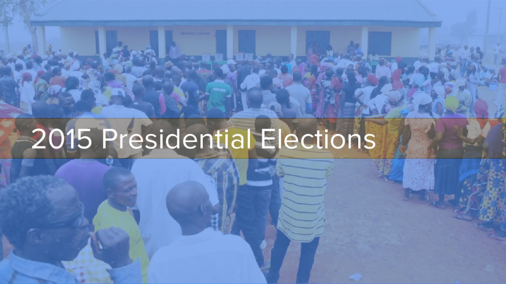 2015 Presidential Elections