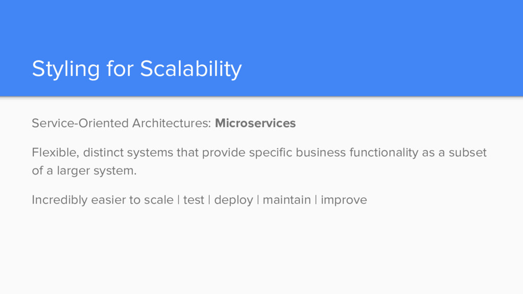 Styling for Scalability Service-Oriented Archit...