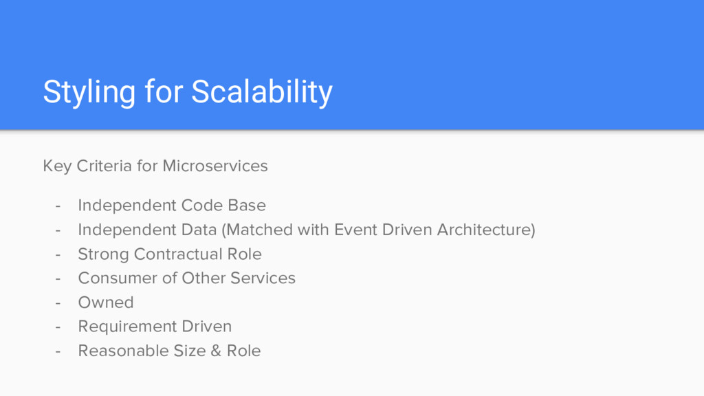 Styling for Scalability Key Criteria for Micros...