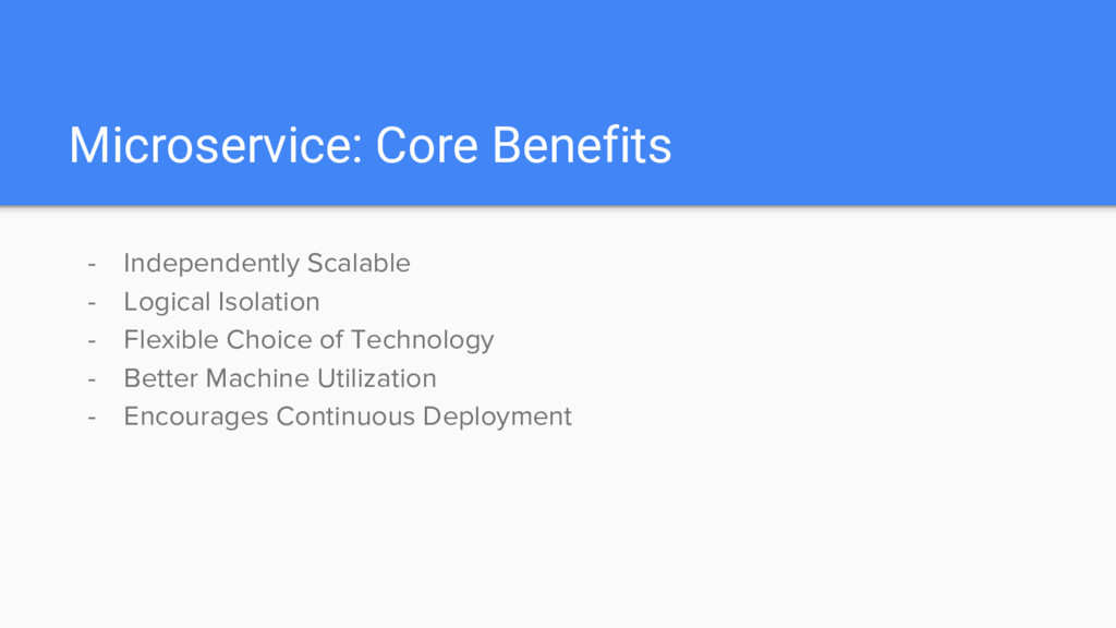 Microservice: Core Benefits - Independently Sca...