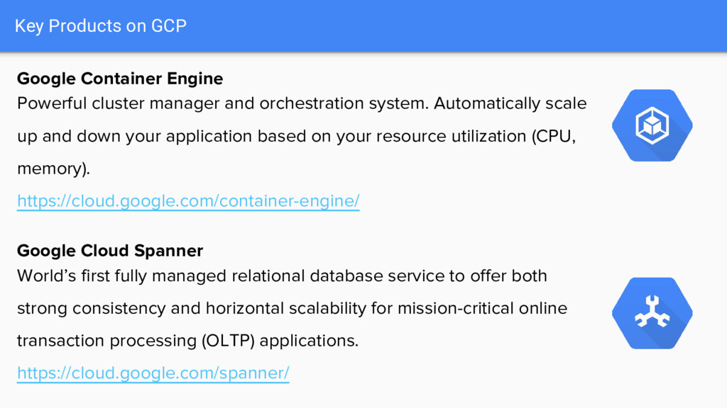 Key Products on GCP Google Container Engine Pow...