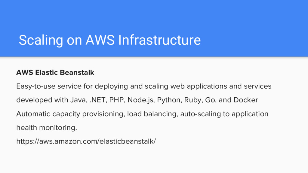 AWS Elastic Beanstalk Easy-to-use service for d...
