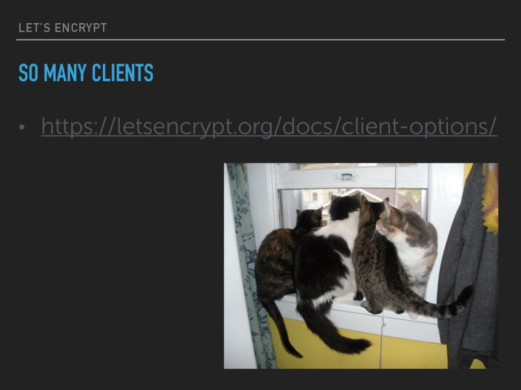 LET'S ENCRYPT • https://letsencrypt.org/docs/cl...