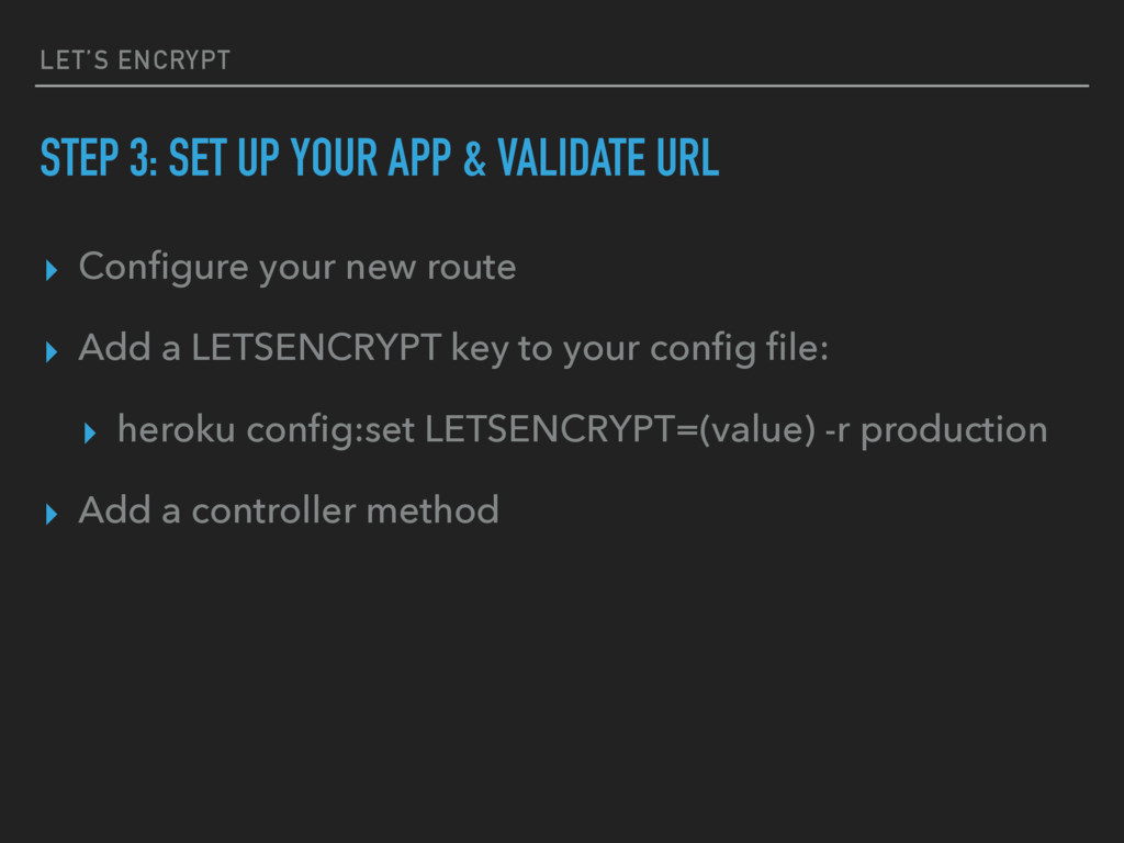LET'S ENCRYPT STEP 3: SET UP YOUR APP & VALIDAT...