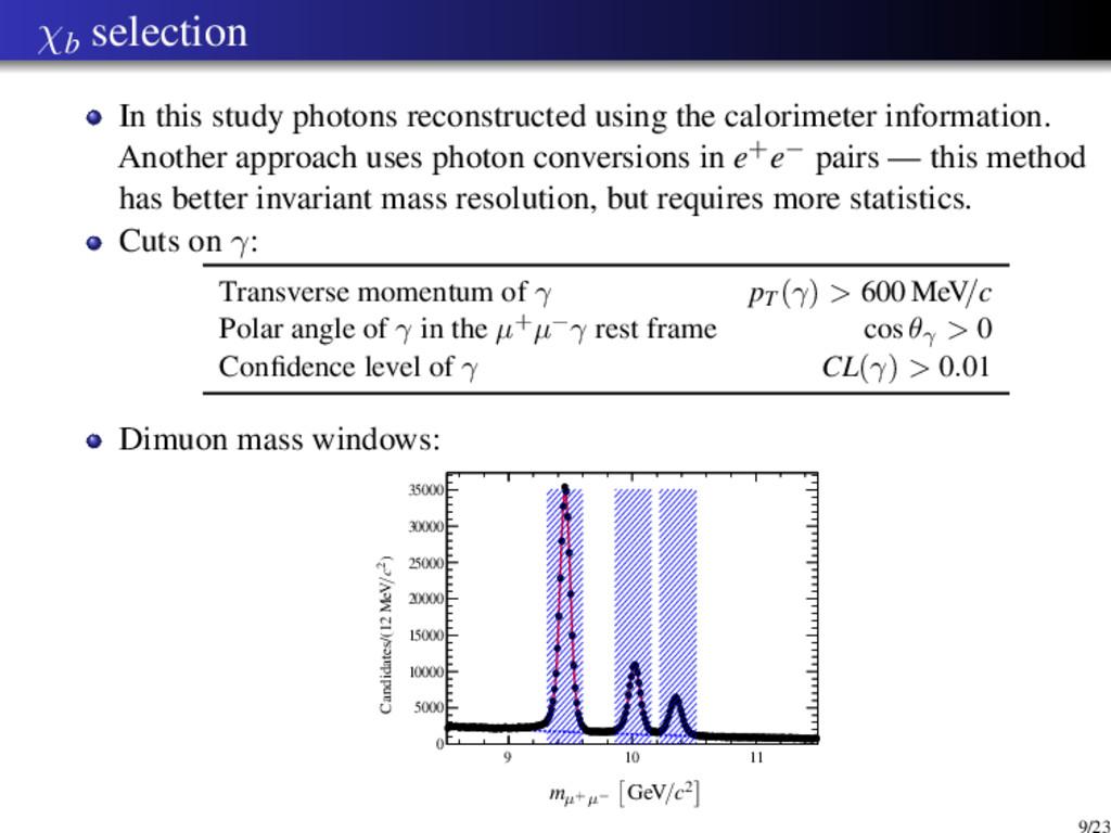 χb selection In this study photons reconstructe...