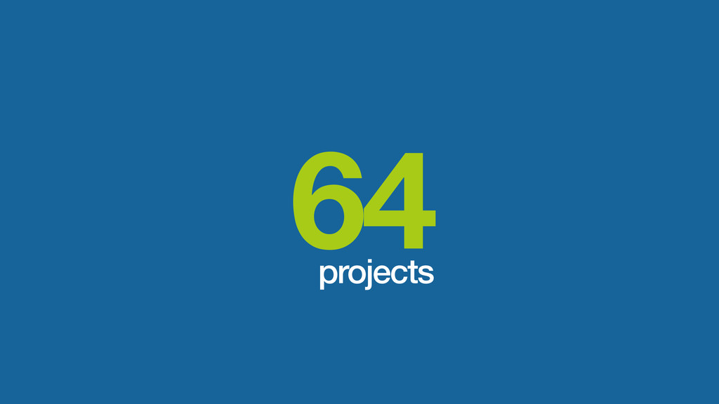 64 projects