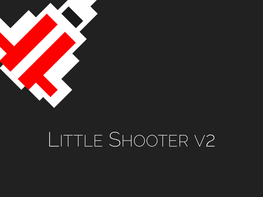 LITTLE SHOOTER V2