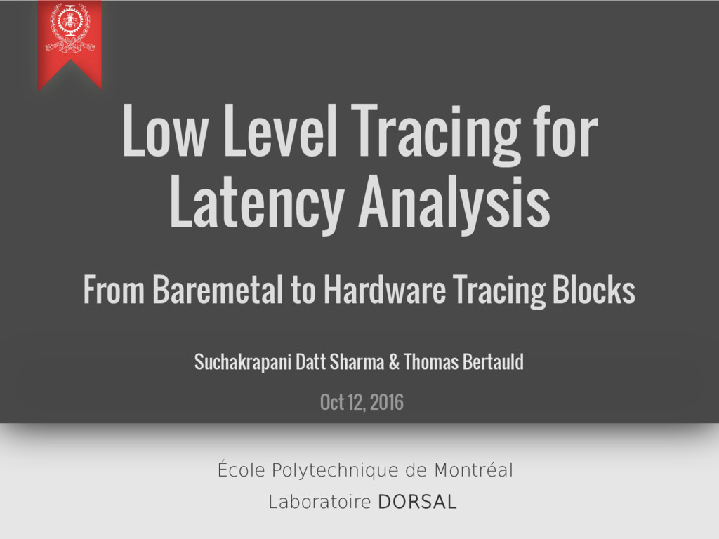 Low Level Tracing for Latency Analysis From Bar...