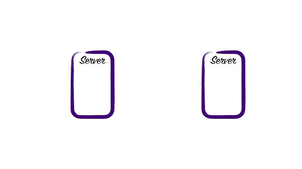 Server Server