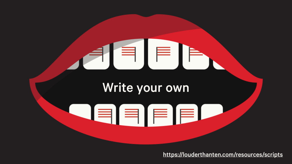 Write your own https://louderthanten.com/resour...