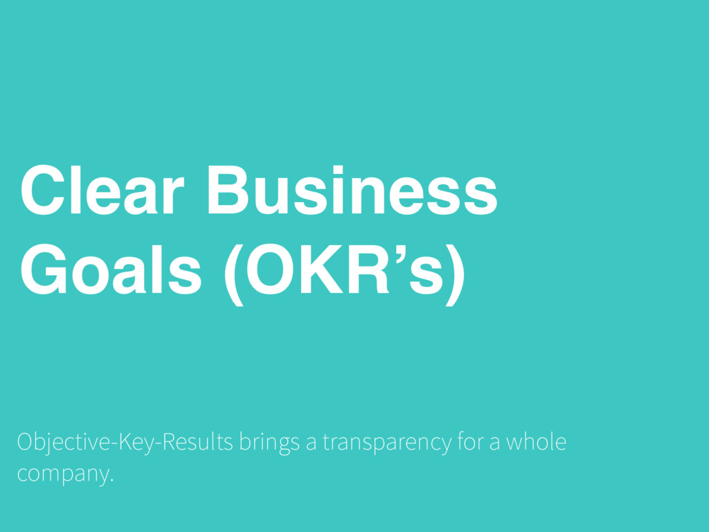 Clear Business Goals (OKR's) Objective-Key-Resu...