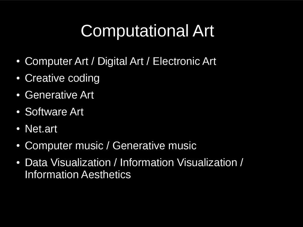 Computational Art ● Computer Art / Digital Art ...