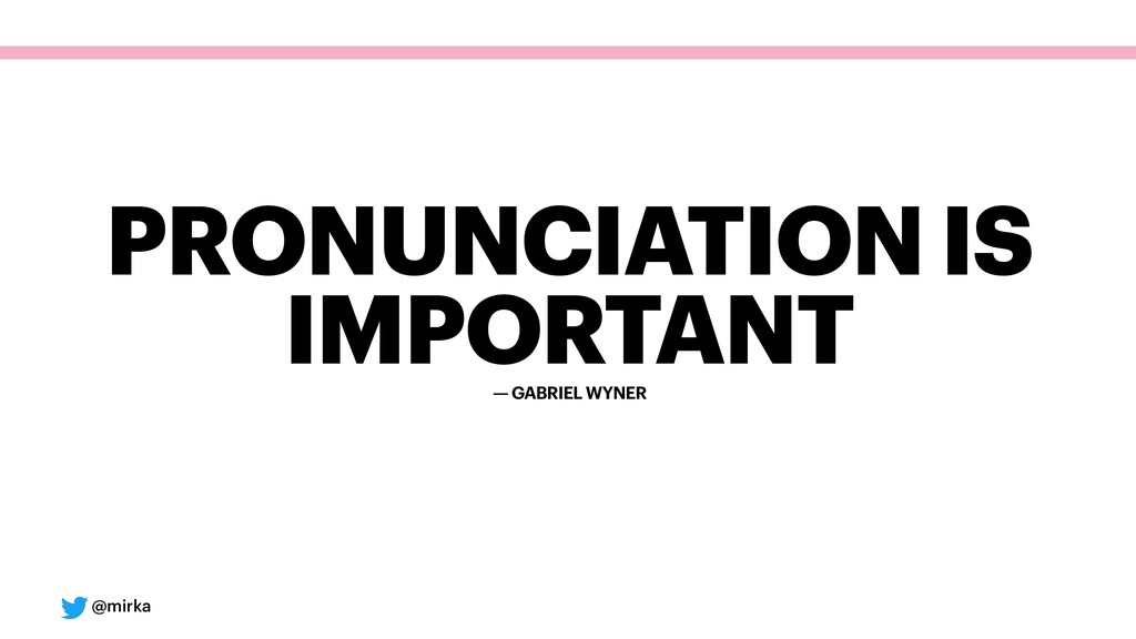 @mirka — GABRIEL WYNER PRONUNCIATION IS IMPORTA...