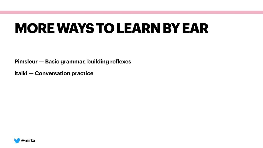 @mirka MORE WAYS TO LEARN BY EAR Pimsleur — Bas...