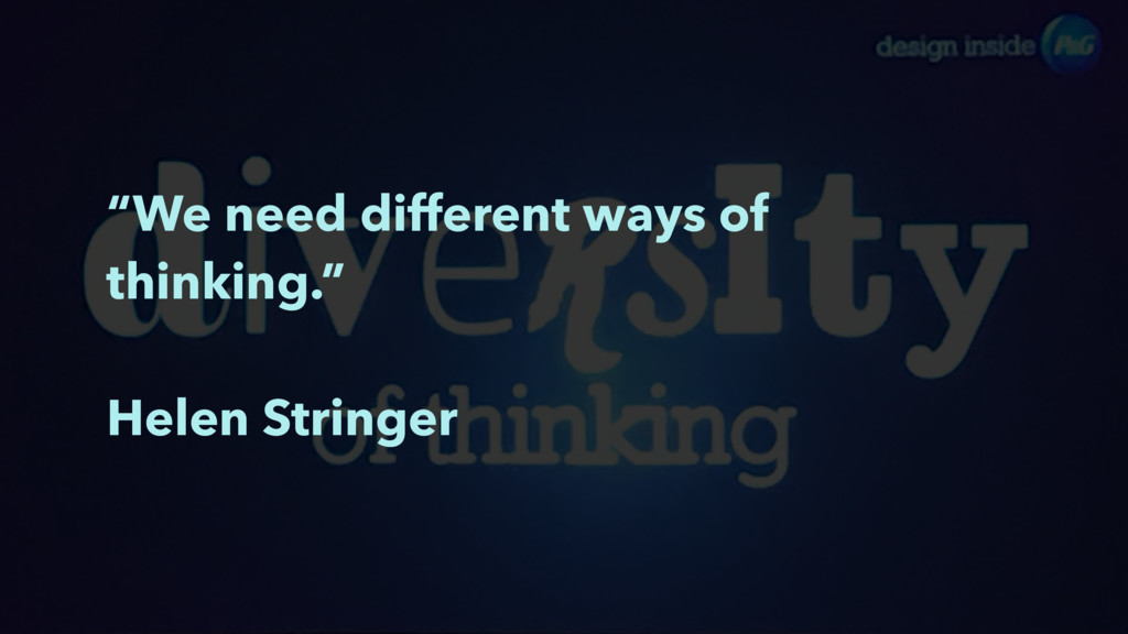 """We need different ways of thinking."" Helen Str..."