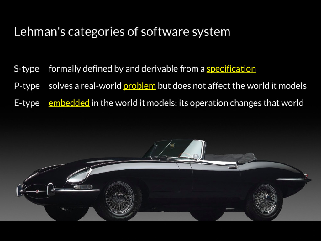 Lehman's categories of software system S-type f...