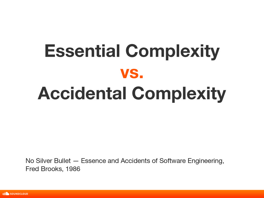 Essential Complexity vs. Accidental Complexity ...