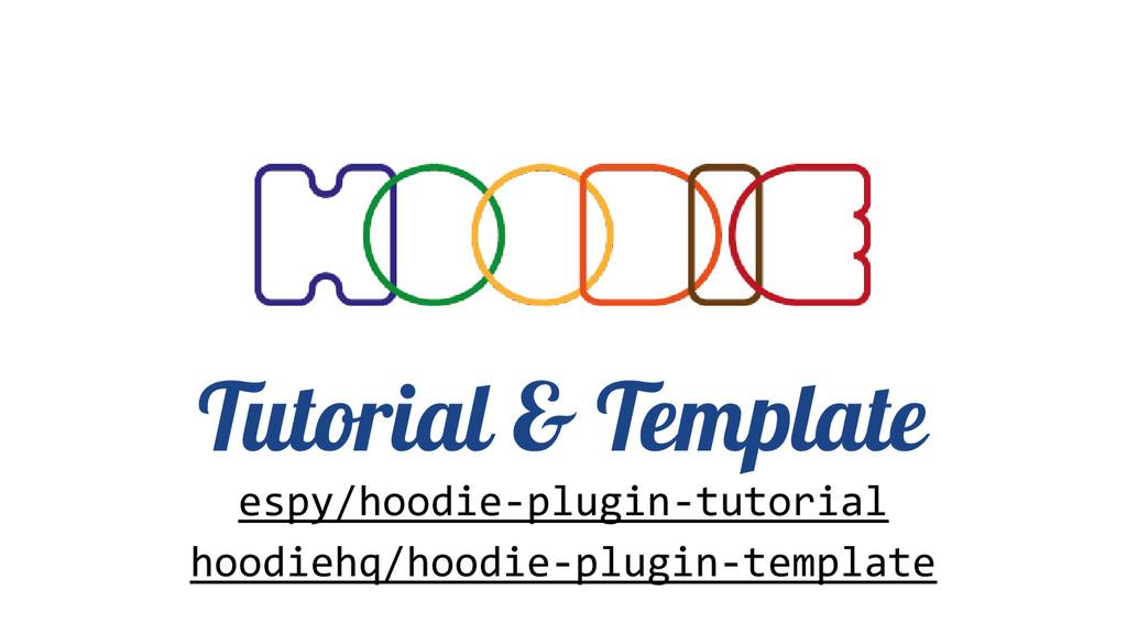 Tutorial & Template espy/hoodie-plugin-tutorial...