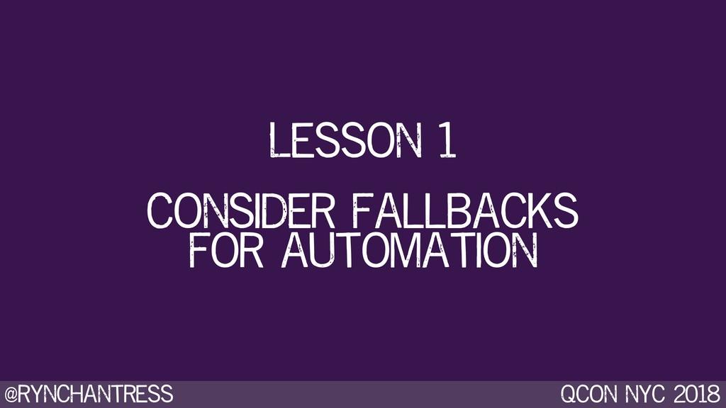 @rynchantress qcon nyc 2018 Consider fallbacks ...