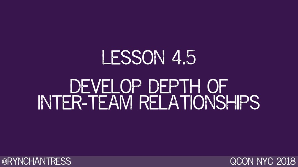 @rynchantress qcon nyc 2018 Develop depth of