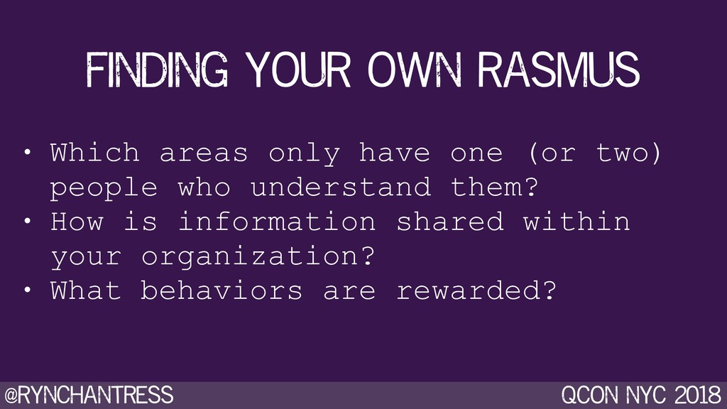 @rynchantress qcon nyc 2018 finding your own ra...