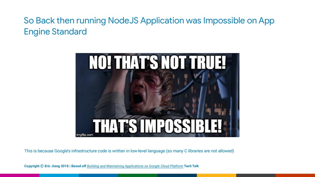 So Back then running NodeJS Application was Imp...