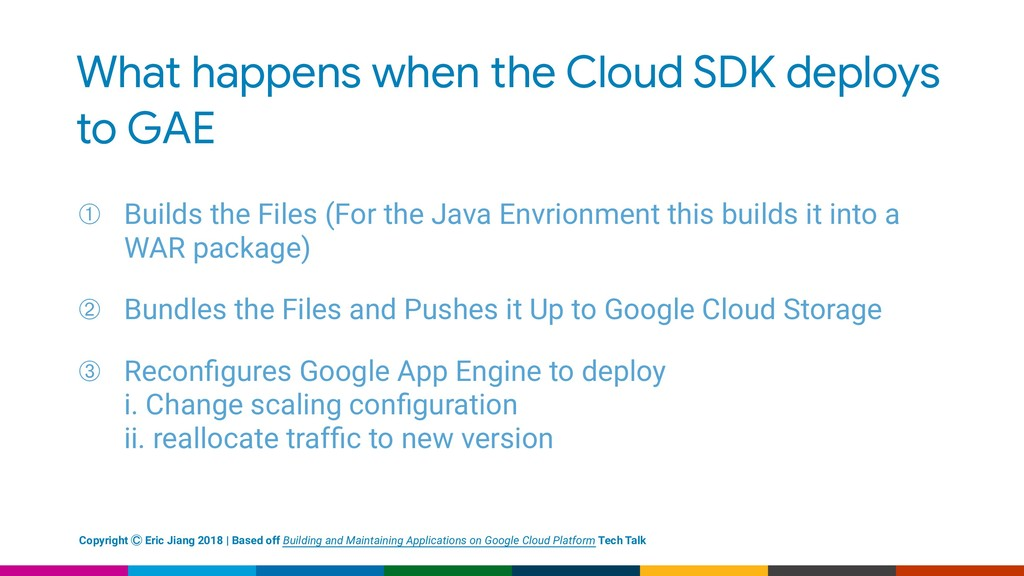What happens when the Cloud SDK deploys to GAE ...