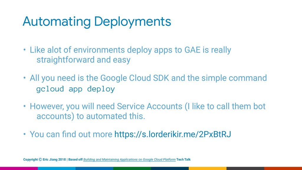Automating Deployments • Like alot of environme...