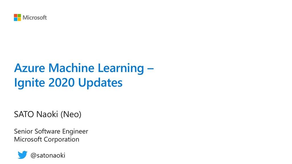 Azure Machine Learning – Ignite 2020 Updates SA...