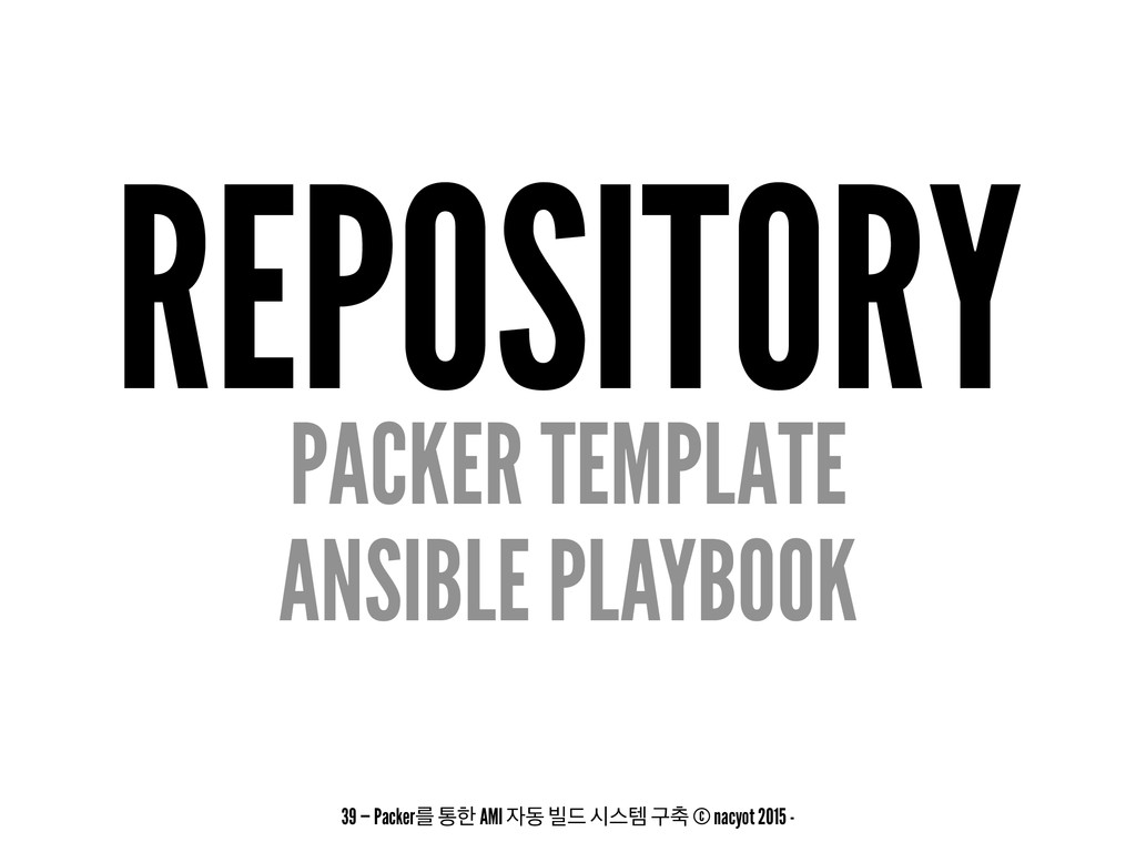 REPOSITORY PACKER TEMPLATE ANSIBLE PLAYBOOK 39 ...