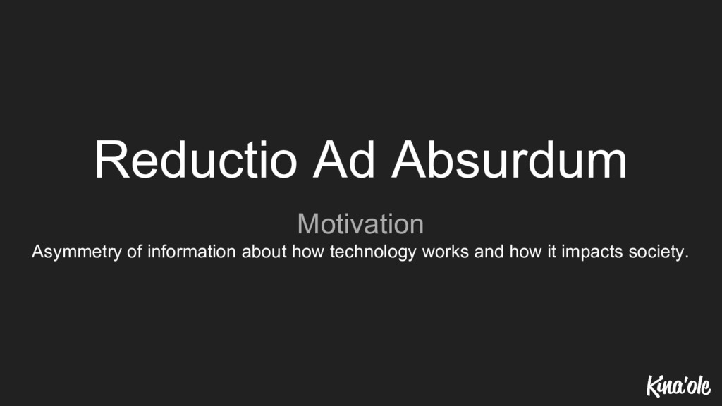 Reductio Ad Absurdum Motivation Asymmetry of in...