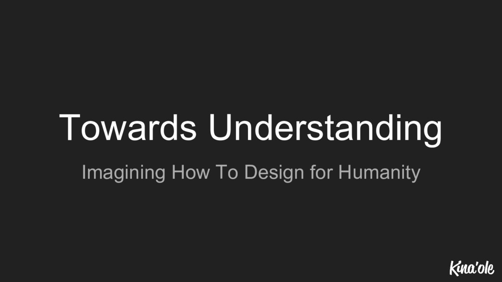 Towards Understanding Imagining How To Design f...
