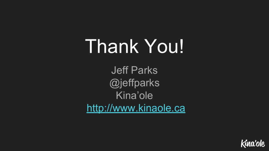 Thank You! Jeff Parks @jeffparks Kina'ole http:...