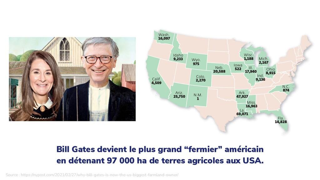 """Bill Gates devient le plus grand """"fermier"""" amér..."""