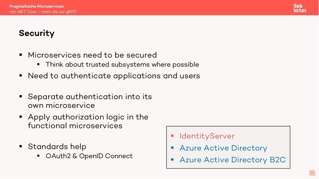 § Microservices need to be secured § Think abou...